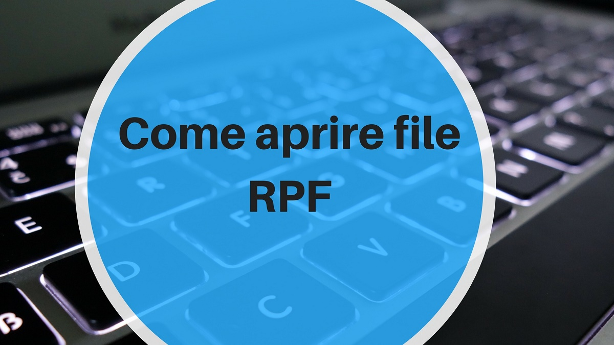 Photo of Come aprire file RPF